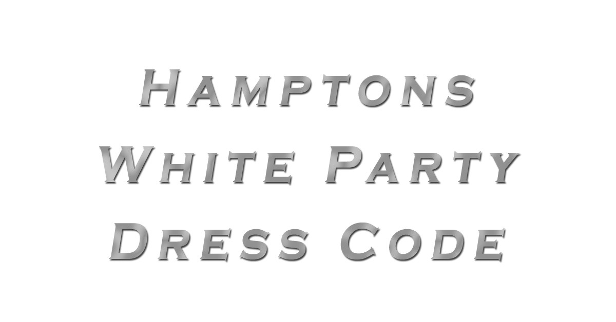 Hamptons White Party Dress Code from NY Party Works