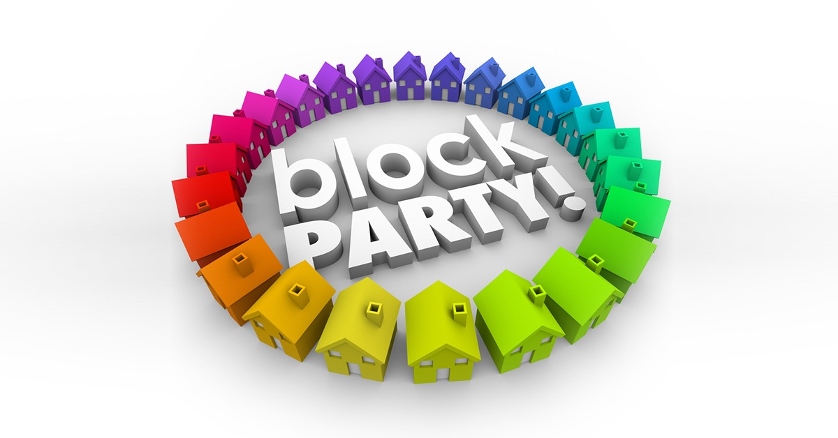 Making the Most out of your Block Party
