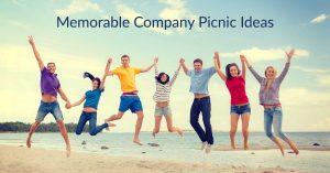Memorable Company Picnic Ideas