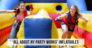 NY Party Works Inflatable
