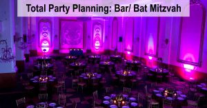 Total Party Planning: Bar/ Bat Mitzvah