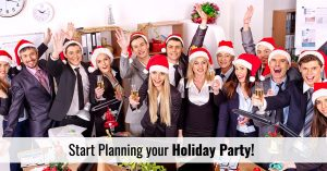 Start Planning your Holiday Party