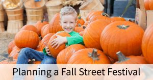 Planning a Fall Street Festival