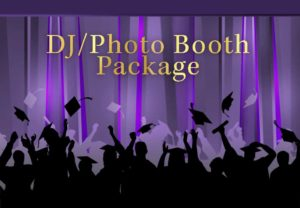 DJ/Photo Booth Package